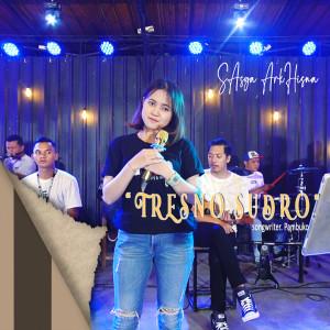 Dengarkan Tresno Sudro lagu dari Sasya Arkhisna dengan lirik