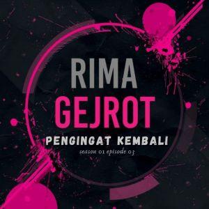 "Pengingat Kembali (From ""Rima Gejrot: Season 01: Episode 03"") (Explicit) dari Tabib Qiu"