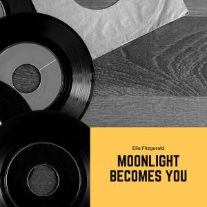 Ella Fitzgerald的專輯Moonlight Becomes You