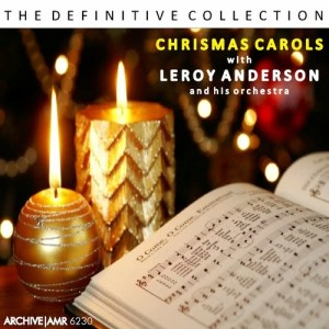 Leroy Anderson and his Orchestra的專輯Christmas Carols