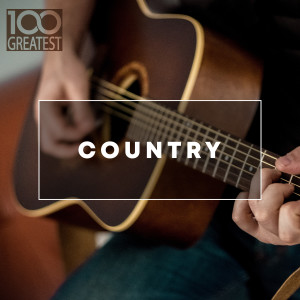 Album 100 Greatest Country: The Best Hits from Nashville And Beyond from Various Artists
