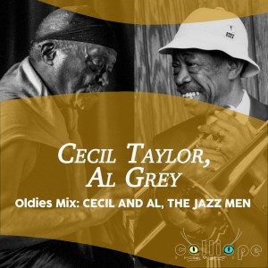 Cecil Taylor的專輯Oldies Mix: Cecil and Al, the Jazz Men