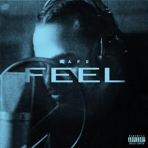 Feel (Safehouse Live Version) (Explicit) dari Safe