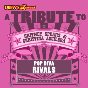The Hit Crew的專輯A Tribute to Britney Spears & Christina Aguilera: Pop Diva Rivals