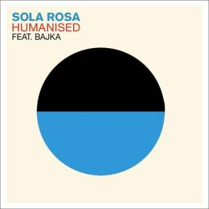Album Humanised from Sola Rosa