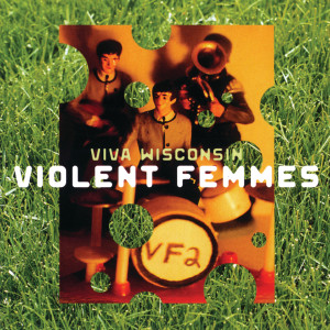 Album Viva Wisconsin from Violent Femmes