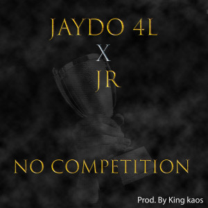 Album No Competition from Jaydo 4L
