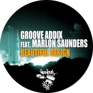 Album Beautiful Design (feat. Marlon Saunders) from Groove Addix