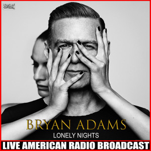 Album Lonely Nights (Live) from Bryan Adams