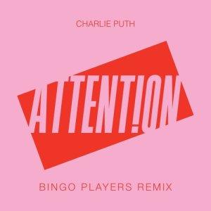 Charlie Puth的專輯Attention (Bingo Players Remix)