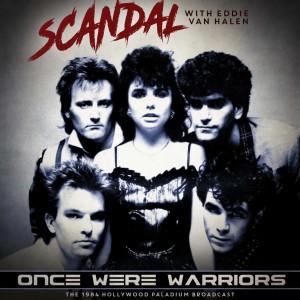 Scandal的專輯Once Were Warriors (Live 1984)