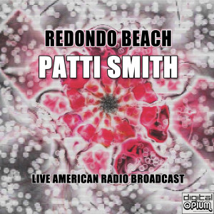 Album Redondo Beach from Patti Smith