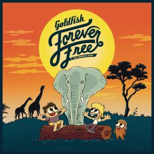 Album Forever Free from Goldfish