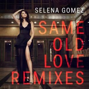 Selena Gomez的專輯Same Old Love