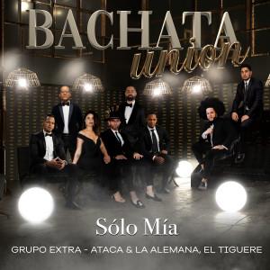 Album Solo Mia (Bachata Version) from Grupo Extra