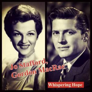 Album Whispering Hope (Explicit) from Gordon MacRae