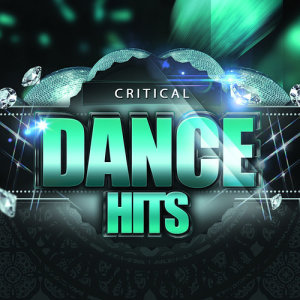Album Critical Dance Hits from Dance hits