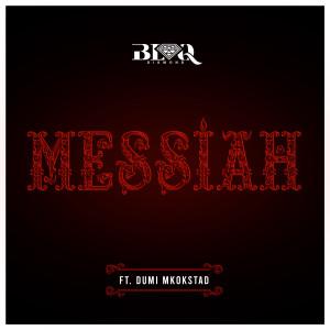 Album Messiah from Blaq Diamond