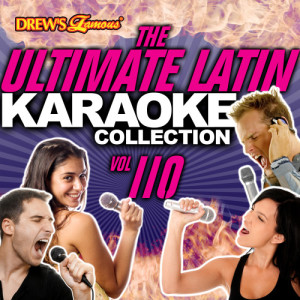 The Hit Crew的專輯The Ultimate Latin Karaoke Collection, Vol. 110