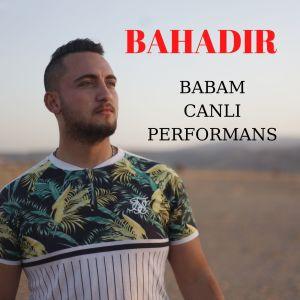 Album Babam (Canlı Performans) from Bahadır
