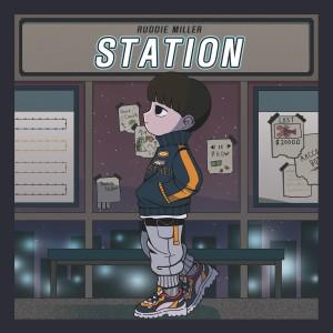 Album STATION (Explicit) from Ruddie Miller