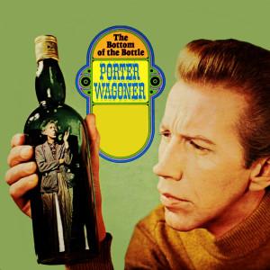 Album The Bottom Of The Bottle from Porter Wagoner