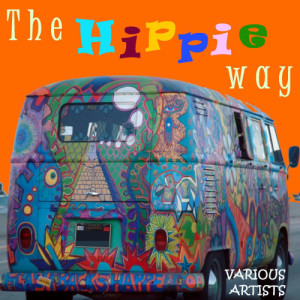 Album The Hippie Way from Various Artists