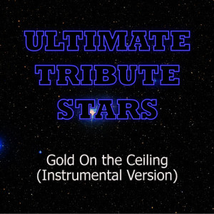 Ultimate Tribute Stars的專輯The Black Keys - Gold On the Ceiling (Instrumental Version)