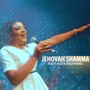 Album Jehovah Shamma from Omega Khunou