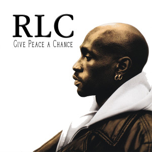 Album Give Peace a Chance from RLC
