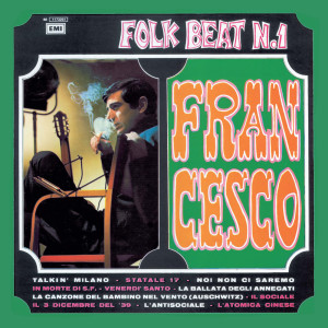 Folk Beat N.1 2007 Francesco Guccini