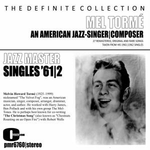 Album Mel Tormé; an American Jazz Singer and Composer - Singles '61 & '62 from Mel Tormé