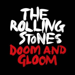 The Rolling Stones的專輯Doom And Gloom