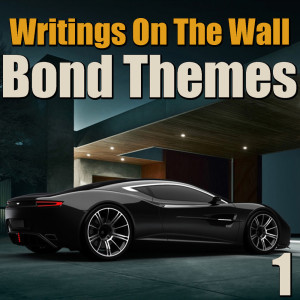 Album Writings On The Wall Bond Themes, Vol. 1 from London Studio Orchestra