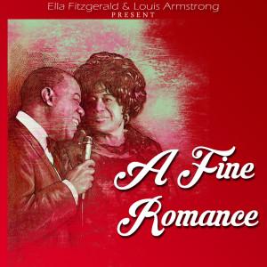 Ella Fitzgerald & Louis Armstrong的專輯A Fine Romance
