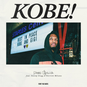Album Kobe (feat. Snoop Dogg & Derrick Milano) from Dame D.O.L.L.A.