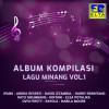 Various Artists Album Kompilasi Lagu Minang, Vol. 1 Mp3 Download
