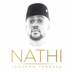 Album Iphupha Labantu from Nathi