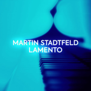 """Album Lamento (After """"When I Am Laid in Earth"""" from Dido and Aeneas, Z. 626) from Martin Stadtfeld"""