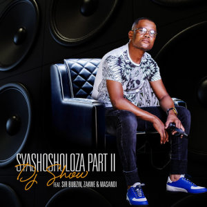 Album Syashosholoza Pt 2 from Sir Bubzin