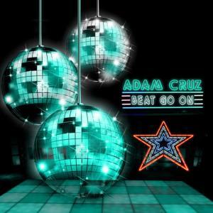 Album Beat Go On from Adam Cruz