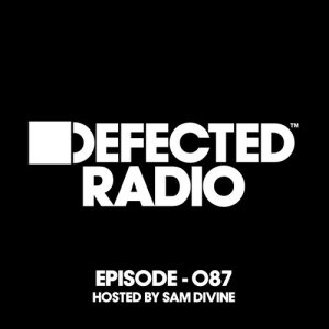 Album Defected Radio Episode 065 (hosted by Sam Divine) from Defected Radio