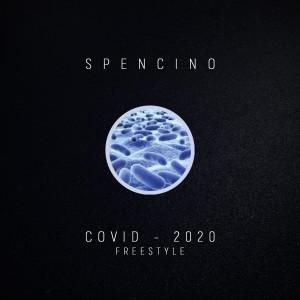 Album Covid 2020 (Freestyle) from Spencino