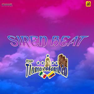 Album Siren Beat from Grupo Tlamacolombia