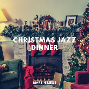 Album Christmas Jazz Dinner from Martin Liege