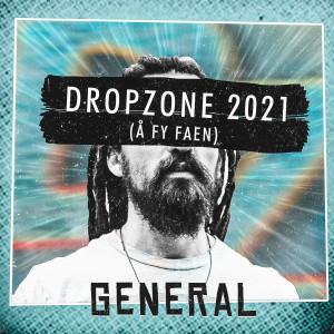 Album Dropzone 2021 (Å Fy Faen) (Explicit) from General