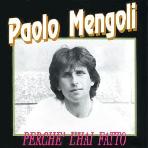Album Perchè l'hai fatto from Paolo Mengoli