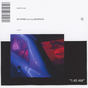 Album 1:45AM (feat. Bearface) from No Rome