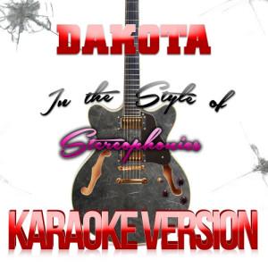 Karaoke - Ameritz的專輯Dakota (In the Style of Stereophonics) [Karaoke Version] - Single