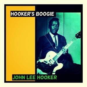 John Lee Hooker的專輯Hooker's Boogie